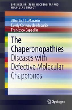 Macario, Alberto J.L. - The Chaperonopathies, ebook