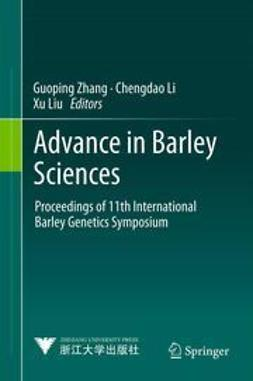 Zhang, Guoping - Advance in Barley Sciences, ebook