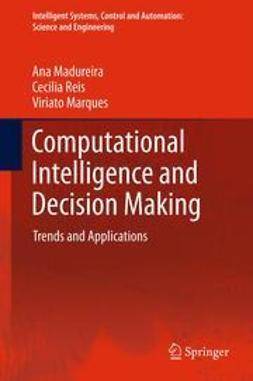 Madureira, Ana - Computational Intelligence and Decision Making, ebook