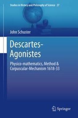 Schuster, John - Descartes-Agonistes, e-bok