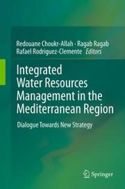 Choukr-Allah, Redouane - Integrated Water Resources Management in the Mediterranean Region, e-bok