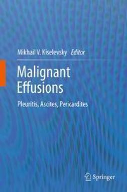 Kiselevsky, Mikhail V. - Malignant Effusions, ebook