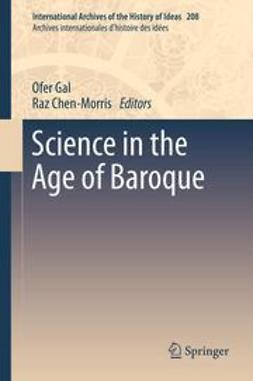 Gal, Ofer - Science in the Age of Baroque, ebook