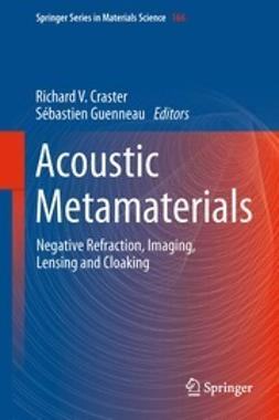 Craster, Richard V. - Acoustic Metamaterials, ebook