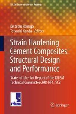 Rokugo, Keitetsu - Strain Hardening Cement Composites: Structural Design and Performance, ebook