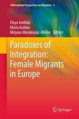 Anthias, Floya - Paradoxes of Integration: Female Migrants in Europe, e-kirja
