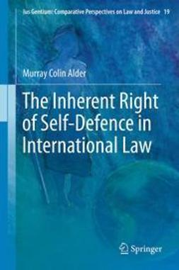 Alder, Murray Colin - The Inherent Right of Self-Defence in International Law, ebook