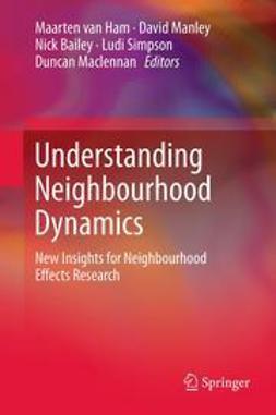 Ham, Maarten van - Understanding Neighbourhood Dynamics, ebook