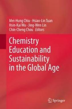 Chiu, Mei-Hung - Chemistry Education and Sustainability in the Global Age, ebook
