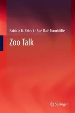 Patrick, Patricia G. - Zoo Talk, ebook