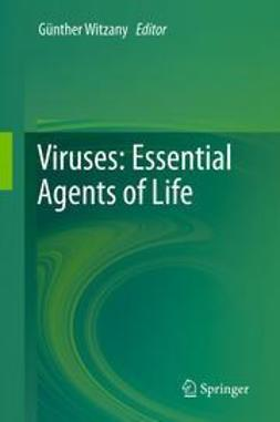 Witzany, Günther - Viruses: Essential Agents of Life, e-bok