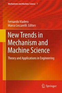 Viadero, Fernando - New Trends in Mechanism and Machine Science, ebook