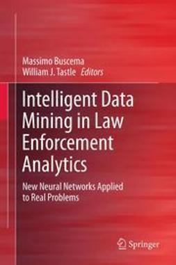 Buscema, Massimo - Intelligent Data Mining in Law Enforcement Analytics, ebook