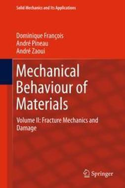 François, Dominique - Mechanical Behaviour of Materials, ebook