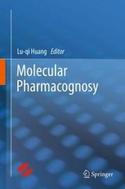 Huang, Lu-qi - Molecular Pharmacognosy, ebook