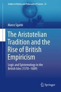 Sgarbi, Marco - The Aristotelian Tradition and the Rise of British Empiricism, ebook