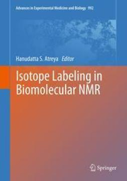 Atreya, Hanudatta S. - Isotope labeling in Biomolecular NMR, ebook