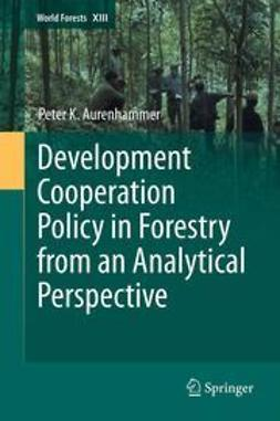 Aurenhammer, Peter - Development Cooperation Policy in Forestry from an Analytical Perspective, ebook