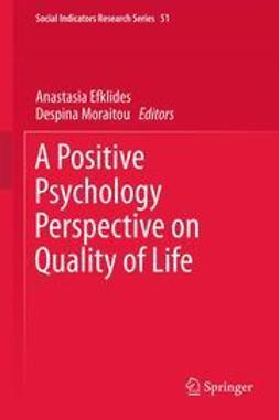 Efklides, Anastasia - A Positive Psychology Perspective on Quality of Life, e-bok
