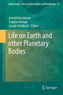 Hanslmeier, Arnold - Life on Earth and other Planetary Bodies, e-bok