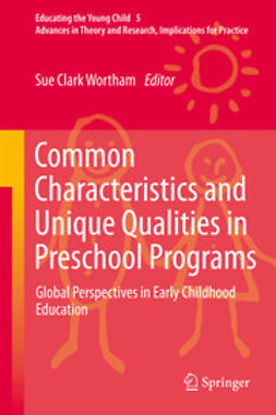 Wortham, Sue Clark - Common Characteristics and Unique Qualities in Preschool Programs, ebook