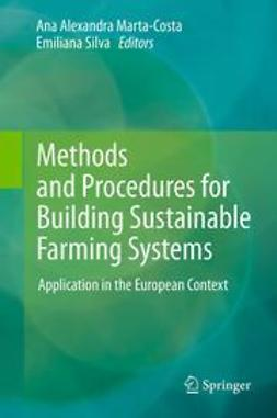 Marta-Costa, Ana Alexandra - Methods and Procedures for Building Sustainable Farming Systems, e-bok