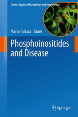 FALASCA, MARCO - Phosphoinositides and Disease, ebook