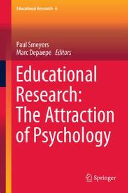 Smeyers, Paul - Educational Research: The Attraction of Psychology, e-bok