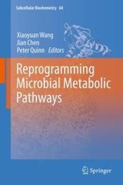 Wang, Xiaoyuan - Reprogramming Microbial Metabolic Pathways, e-kirja