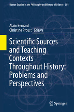 Bernard, Alain - Scientific Sources and Teaching Contexts Throughout History: Problems and Perspectives, e-bok