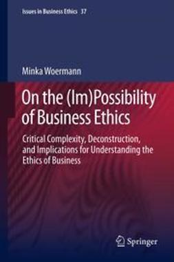 Woermann, Minka - On the (Im)Possibility of Business Ethics, e-bok