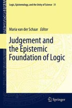 Schaar, Maria van der - Judgement and the Epistemic Foundation of Logic, e-kirja