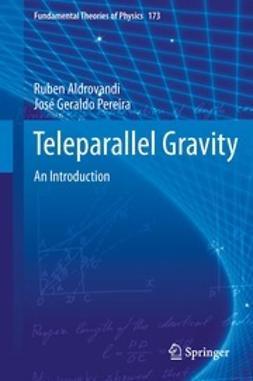 Aldrovandi, Ruben - Teleparallel Gravity, ebook