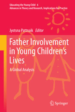 Pattnaik, Jyotsna - Father Involvement in Young Children's Lives, ebook