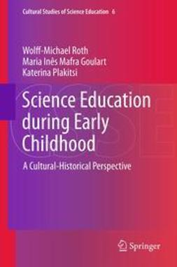 Roth, Wolff-Michael - Science Education during Early Childhood, ebook