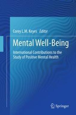 Keyes, Corey L.M. - Mental Well-Being, e-bok