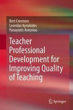 Creemers, Bert - Teacher Professional Development for Improving Quality of Teaching, ebook