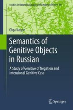 Kagan, Olga - Semantics of Genitive Objects in Russian, ebook