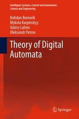 Borowik, Bohdan - Theory of Digital Automata, ebook