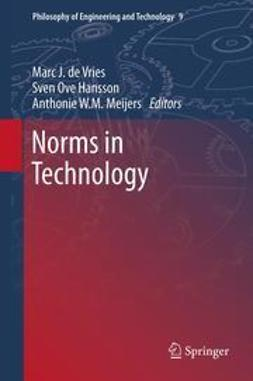Vries, Marc J. - Norms in Technology, e-bok