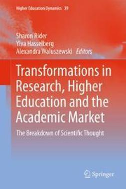 Rider, Sharon - Transformations in Research, Higher Education and the Academic Market, ebook