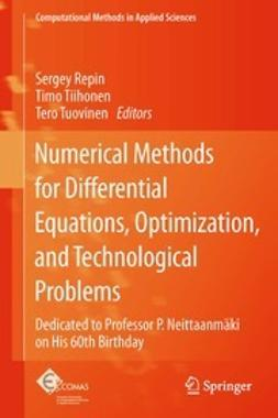Repin, Sergey - Numerical Methods for Differential Equations, Optimization, and Technological Problems, e-bok