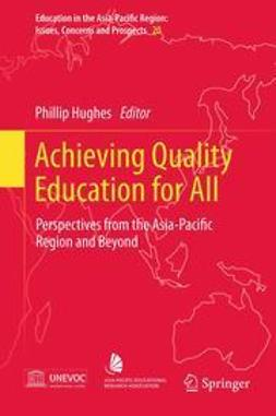 Hughes, Phillip - Achieving Quality Education for All, e-bok