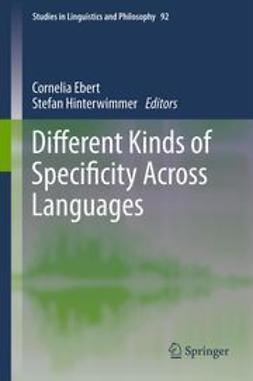 Ebert, Cornelia - Different Kinds of Specificity Across Languages, ebook