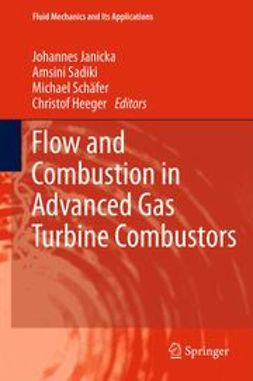 Janicka, Johannes - Flow and Combustion in Advanced Gas Turbine Combustors, ebook