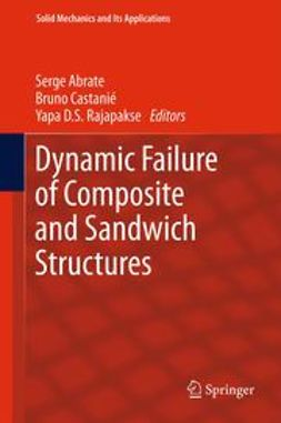 Abrate, Serge - Dynamic Failure of Composite and Sandwich Structures, ebook