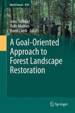 Stanturf, John - A Goal-Oriented Approach to Forest Landscape Restoration, ebook