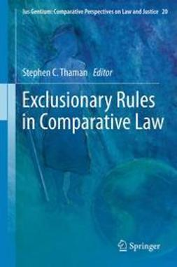 Thaman, Stephen C. - Exclusionary Rules in Comparative Law, ebook