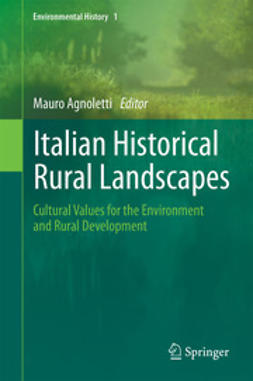 Agnoletti, Mauro - Italian Historical Rural Landscapes, ebook