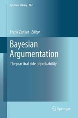 Zenker, Frank - Bayesian Argumentation, e-kirja